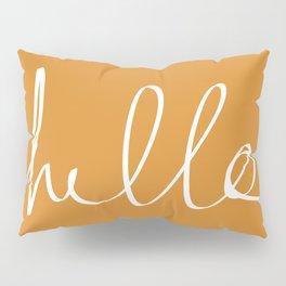 Hello, Pumpkin Pillow Sham