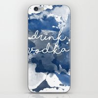 vodka iPhone & iPod Skins featuring Drink Vodka by Mikayla Belle