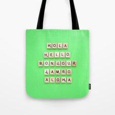 Hola Hello Bonjour Jambo Aloha Tote Bag
