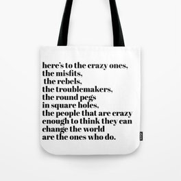 here's to the crazy ones Tote Bag