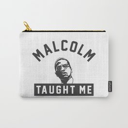 Malcolm X Taught Me Carry-All Pouch