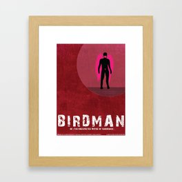 Birdman or (The Unexpected Virtue of Ignorance) Framed Art Print
