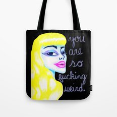 So Weird. Tote Bag