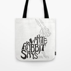 White Rabbit Says Tote Bag