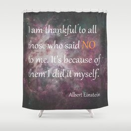 I AM THANKFUL (quote) Shower Curtain