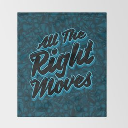 All The Right Chess Moves Throw Blanket
