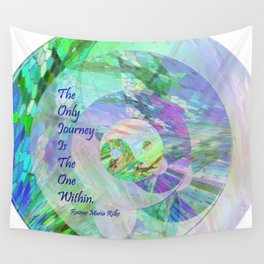 The Only Journey Is The One Within / Rilke Wall Tapestry
