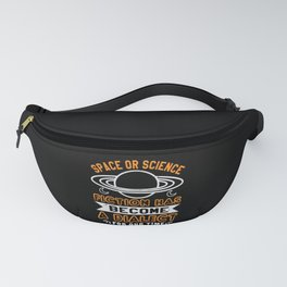 Space or science fiction has become a dialect Fanny Pack