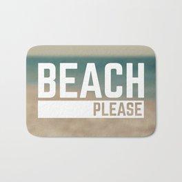 Beach Please Funny Quote Bath Mat
