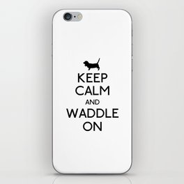 Keep Calm and Waddle On iPhone Skin