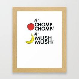 A'CHOMP CHOMP! Framed Art Print