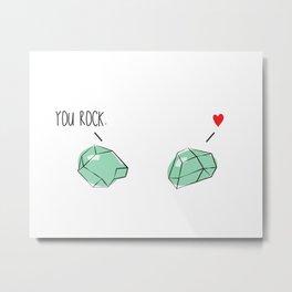 You Rock *Heart* Metal Print