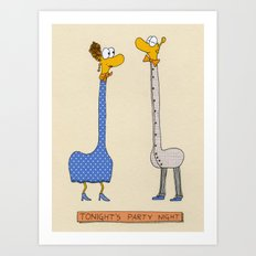 tonight's party night Art Print