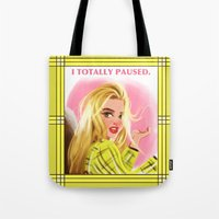 clueless Tote Bags featuring I Totally Paused - CLUELESS by Dylan Bonner