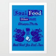 Soul Food for Soul Men Art Print