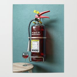 In Case Of Emergency - Wine Extinguisher Poster
