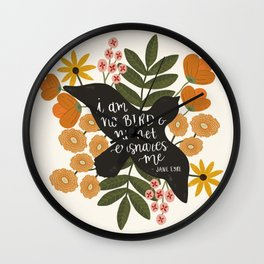 I Am No Bird Jane Eyre Quote Wall Clock