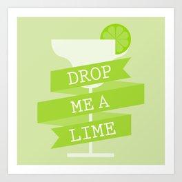 Drop Me A Lime Art Print