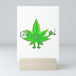 Funny Marijuana Leaf for 420 Weed Smokers Mini Art Print