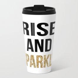 RISE & SPARKLE Travel Mug