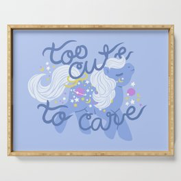 too cute to care Serving Tray
