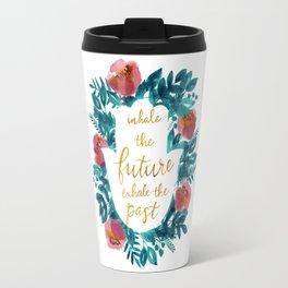 Inhale the Future in Blue Travel Mug