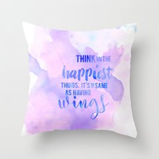 think of the happiest things part two Throw Pillow
