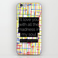bruce springsteen iPhone & iPod Skins featuring i'll love you with all the madness in my soul- bruce springsteen by MisfitIsle