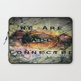 We are all connected Laptop Sleeve