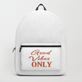 Good vibes only terracotta positive typography quote  Backpack