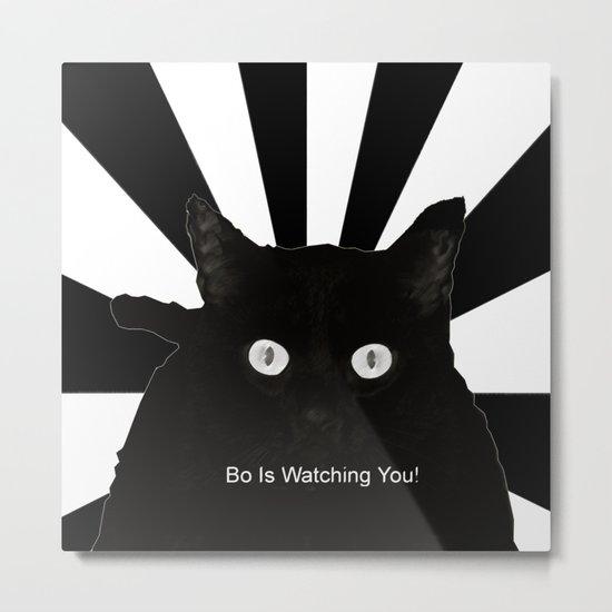 Bo Is Watching You! Metal Print