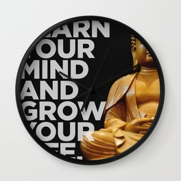 Learn Your Mind and Grow Your Life. Wall Clock
