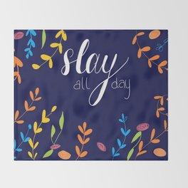 Slay All Day Throw Blanket