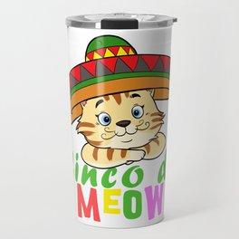 Cute Cinco De Meow Funny Cat Design Travel Mug