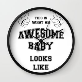 AWESOME BABY Wall Clock