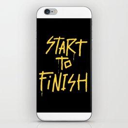 Start To Finish iPhone Skin