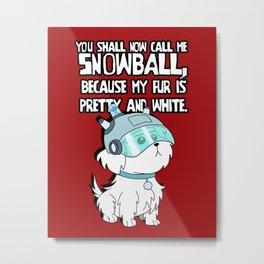 Snowball Metal Print