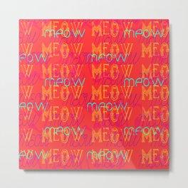 Meow ~ Coral Metal Print