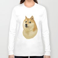 doge Long Sleeve T-shirts featuring Doge by Brad Collins Art & Illustration