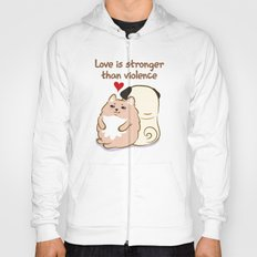 Love is stronger than violence Hoody