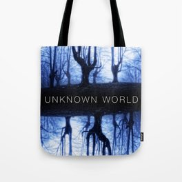Unknown World Tote Bag