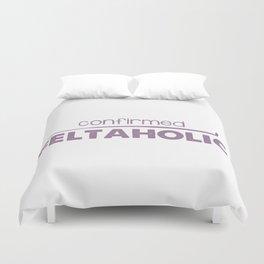 Confirmed Feltaholic - Purple Duvet Cover