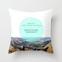 Dear Past, Dear Future Throw Pillow