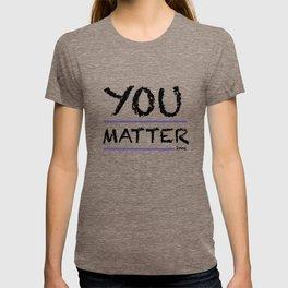 You Matter 2me T-shirt