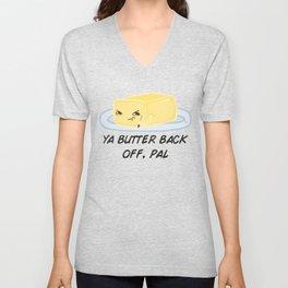 Sour food puns - Butter Unisex V-Neck