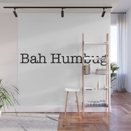 bah humbug Wall Mural