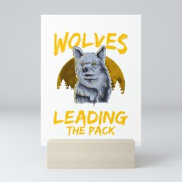 Throw Me To The Wolves I Will Lead The Pack Mini Art Print