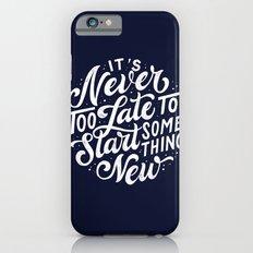 Start Something New iPhone 6s Slim Case