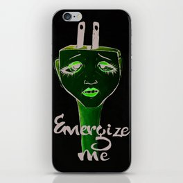 Energize me iPhone Skin