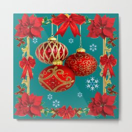 TEAL COLOR RED CHRISTMAS  ORNAMENTS &  POINSETTIAS FLOWER Metal Print
